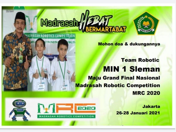 Mohon Doa & Support Tim Robotic MIN 1 SLEMAN Maju Grand Final Nasional Madrasah Robotic Competition MRC 2020