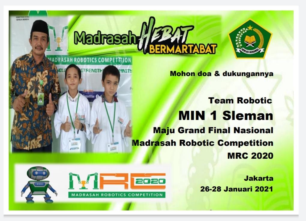 Mohon Doa & Support Tim Robotic MIN 1 SLEMAN Maju Grand Final Nasional Madrasah Robotic Competition MRC 2020